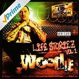 Life Storiez: Vol.1 [Explicit]