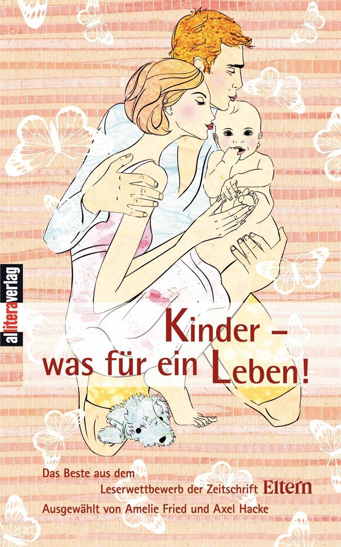 Kinder - was für ein leben! (German Edition) pdf