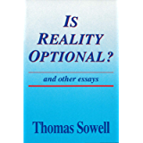 Is Reality Optional?: And Other Essays (Hoover Institution Press Publication Book 418)