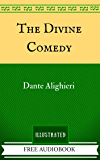 The Divine Comedy: By Dante Alighieri  - Illustrated