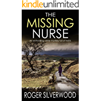 THE MISSING NURSE an enthralling crime mystery full of twists (Yorkshire Murder Mysteries Book 1)