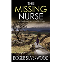 THE MISSING NURSE an enthralling crime mystery full of twists (Yorkshire Murder Mysteries Book 1) (English Edition)