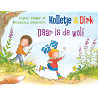 Kolletje & Dirk - Daar is de wolf (Kolletje en Dirk)