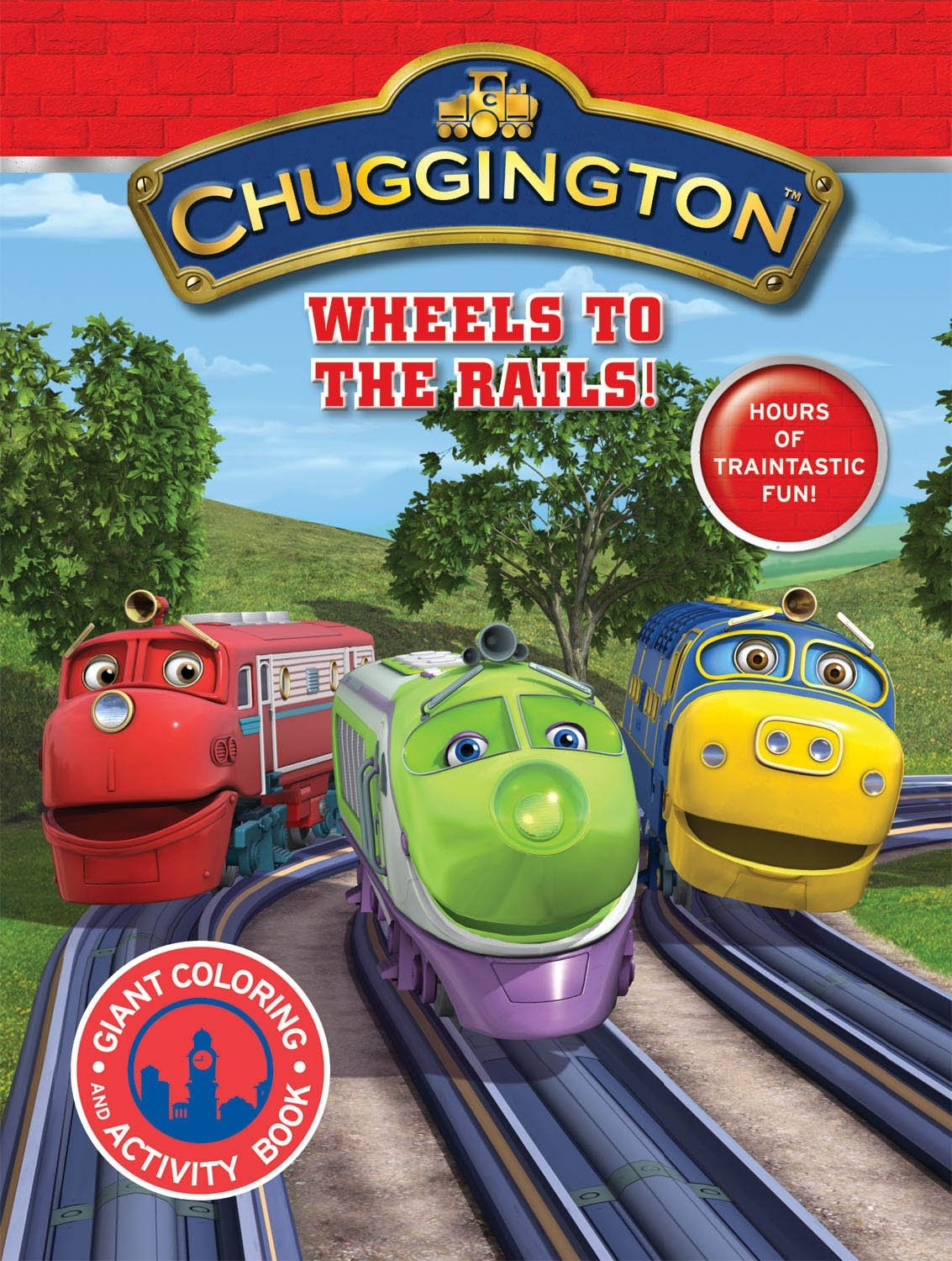 Chuggington Giant Coloring Book Wheels to the Rails!: Modern ...