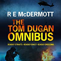 The Tom Dugan Omnibus: Three Great Thrillers in One Package