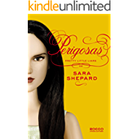 Perigosas (Pretty Little Liars Livro 8)
