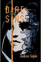 DIRE : SINS (The Dire Saga Book 5)