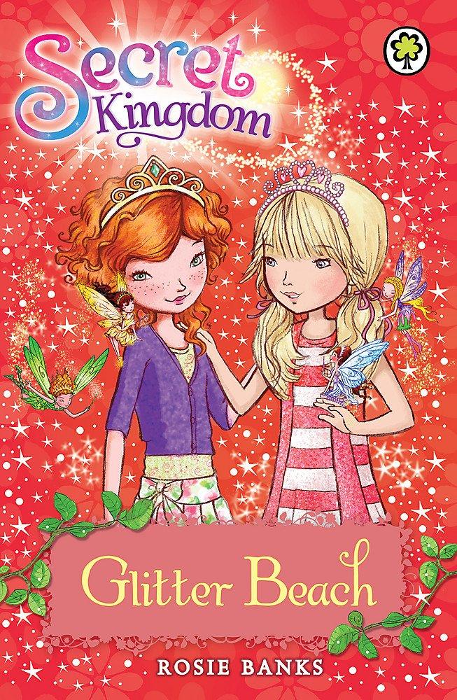 Glitter Beach: Book 6 (Secret Kingdom)