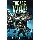 The Ark War: Deathless Book 5
