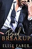 Bad Breakup (Billionaire's Club Book 2)