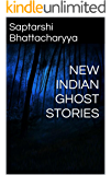 NEW INDIAN GHOST STORIES