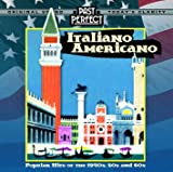 Italiano Americano: Popular Hits Of The