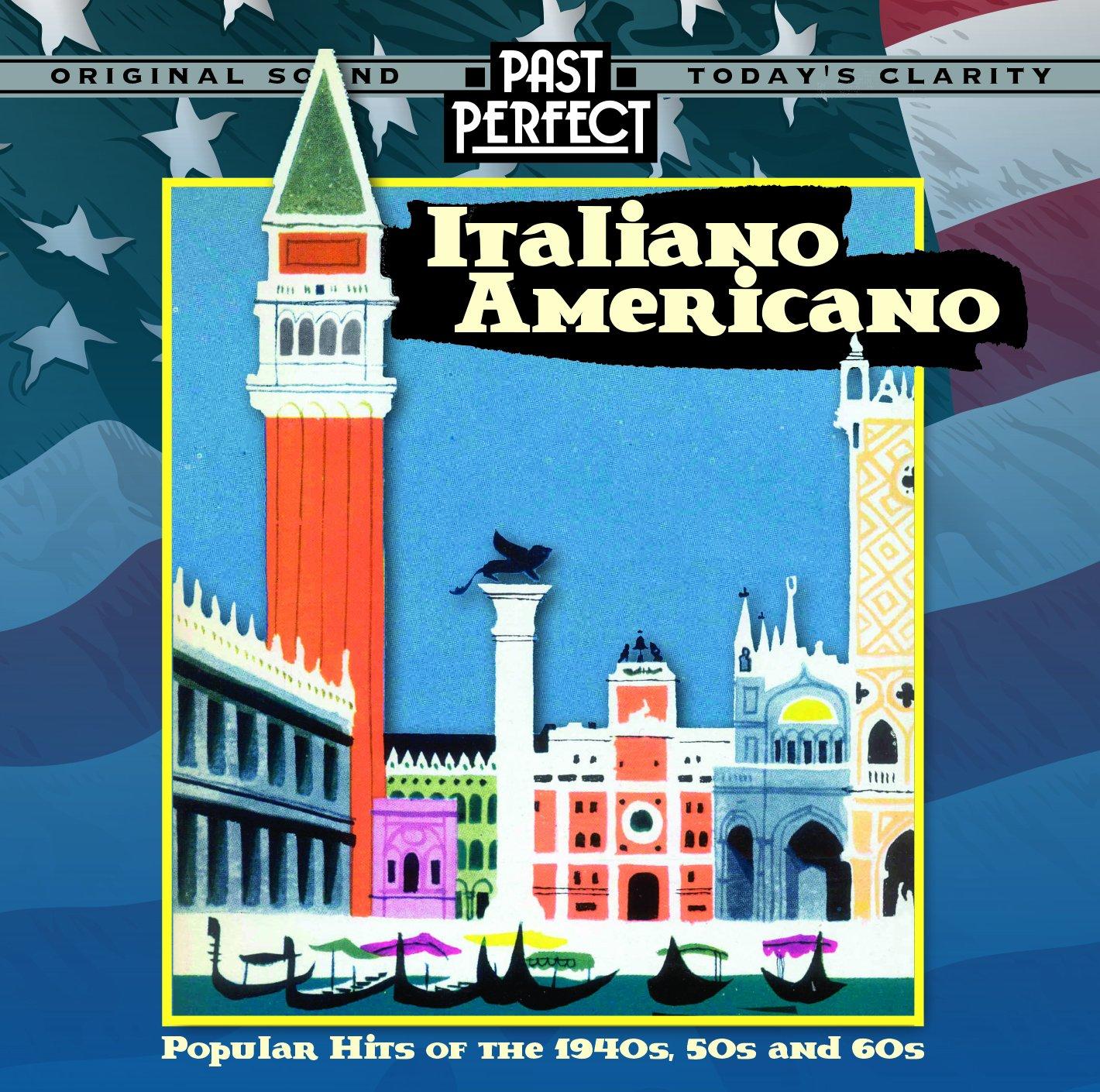 Italiano Americano: Popular Hits Of The