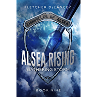Alsea Rising: Gathering Storm (Chronicles of Alsea Book 9) (English Edition)
