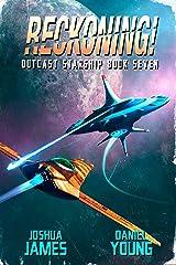Reckoning! (Outcast Starship Book 7) Kindle Edition