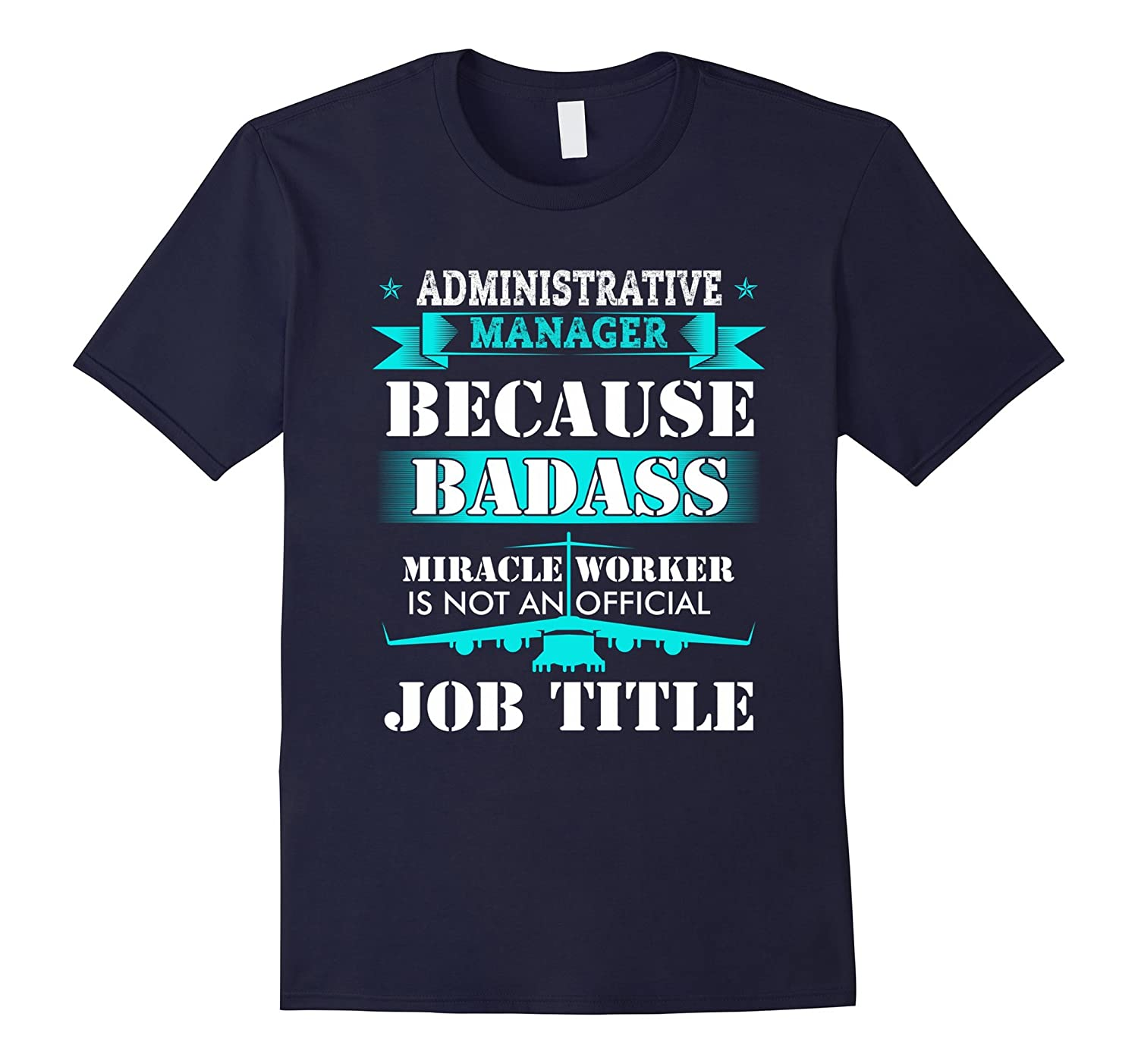 Administrative Manager Assistant Day 2017 T-Shirt Tee-TD