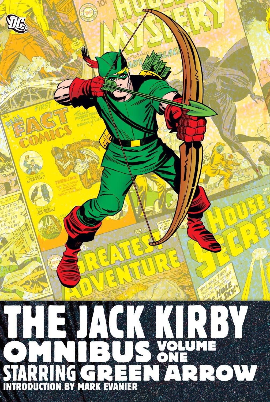 Download The Jack Kirby Omnibus Vol. 1: Starring Green Arrow pdf epub