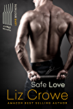 Safe Love: The Love Brothers Novella
