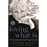 Loving What Is, Revised Edition: Four Questions That Can Change Your Life