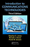 Introduction to Communications Technologies: A Guide for Non-Engineers, Third Edition (Technology for Non-Engineers)