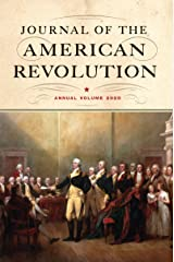 Journal of the American Revolution 2020: Annual Volume Hardcover