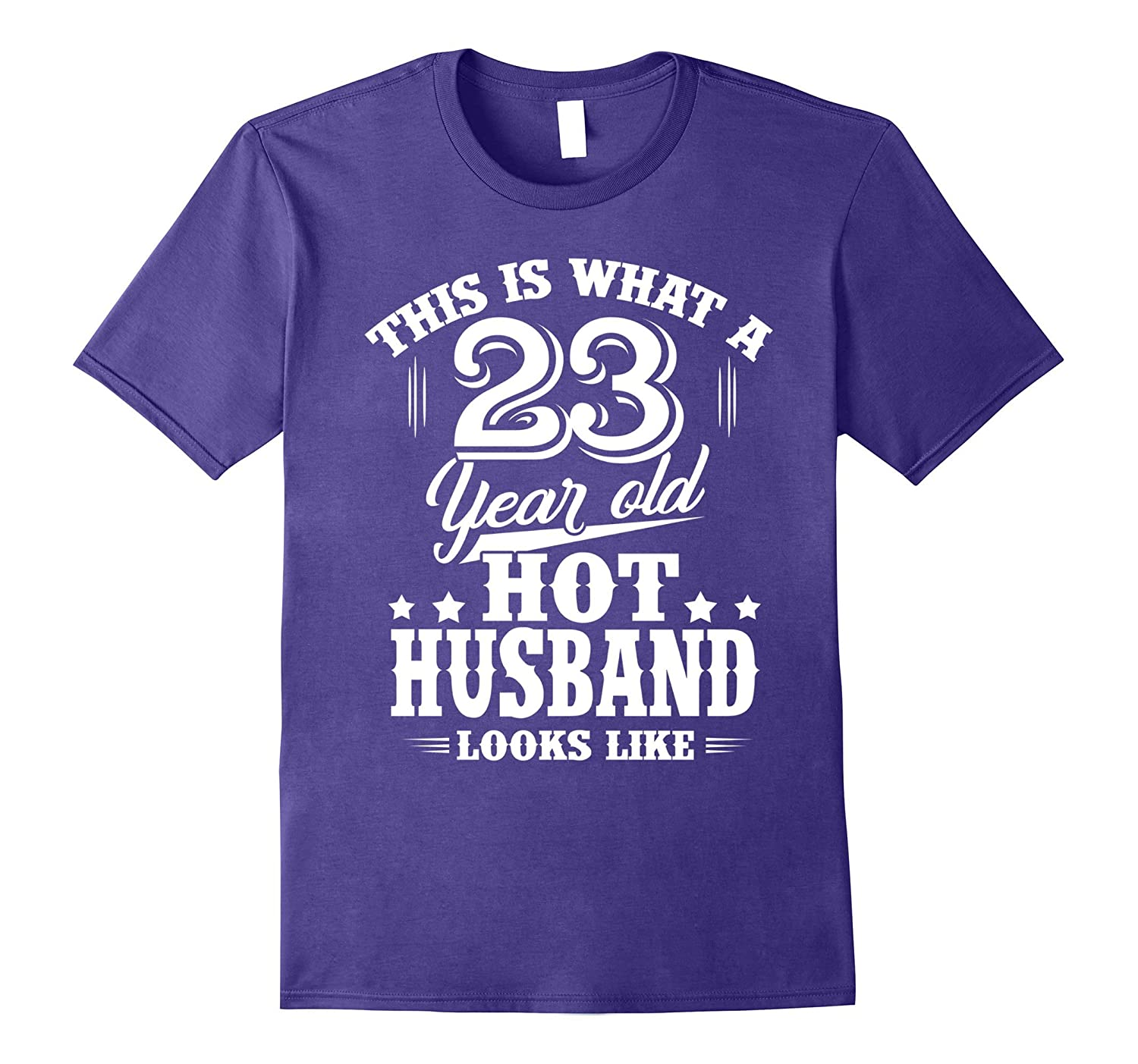 Meaning T Shirt For HusbandMen 23 Year Old Birthday Gifts PL