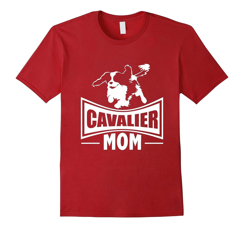 Cavalier Mom | Cavalier King Charles Spaniel Dog T-Shirt-FL