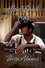 After Dark Rag (Delacroix Saga Book 2) Kindle Edition