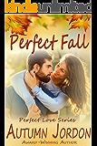 Perfect Fall (PERFECT LOVE SERIES): An Autumn Affair