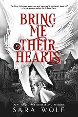 Bring Me Their Hearts (Bring Me Their Hearts Series Book 1) Kindle Edition
