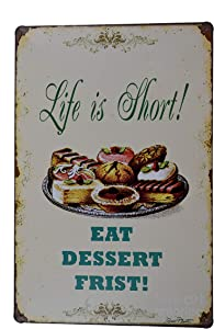 K&H Funny Misspelled Eat Dessert First Retro Quote Metal Tin Sign Posters Wall Decor 12X8-Inch