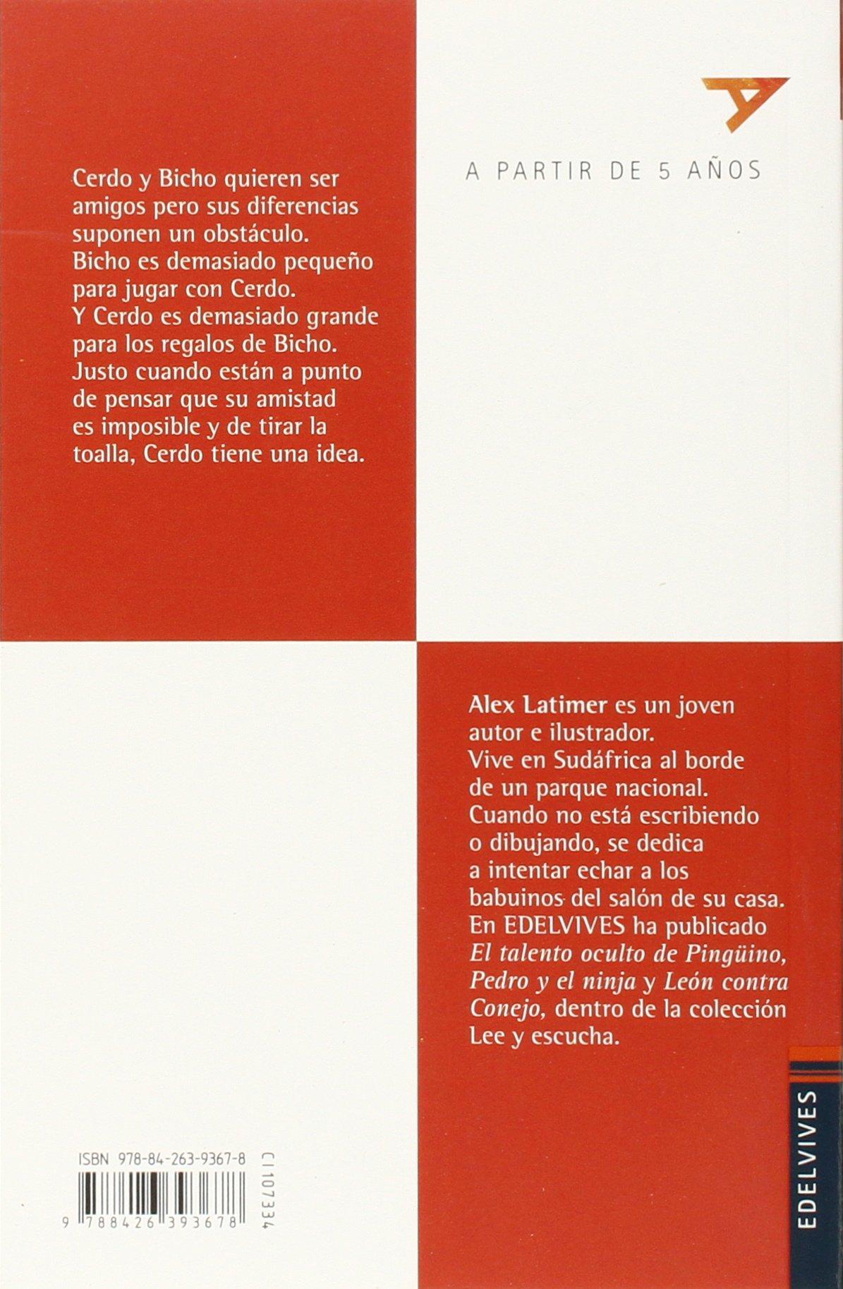 Cerdo y Bicho, una gran amistad/ Pig and Bicho, a great friendship (Spanish Edition): Alex Latimer: 9788426393678: Amazon.com: Books