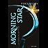 Red Rising - 3. Morning Star: La guerra del Mietitore (La trilogia di Red Rising)