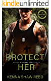 Protect Her (Aussie Military Romance Book 2)