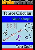 Tensor Calculus Made Simple