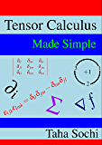 Tensor Calculus Made Simple (English Edition)