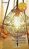 La magie du désert - La prisonnière amoureuse (ISPAHAN)