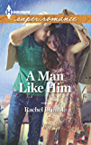 A Man Like Him (Templeton Cove Stories)