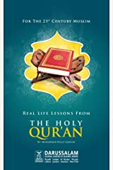 Real Life Lessons From the Holy Quran Kindle Edition