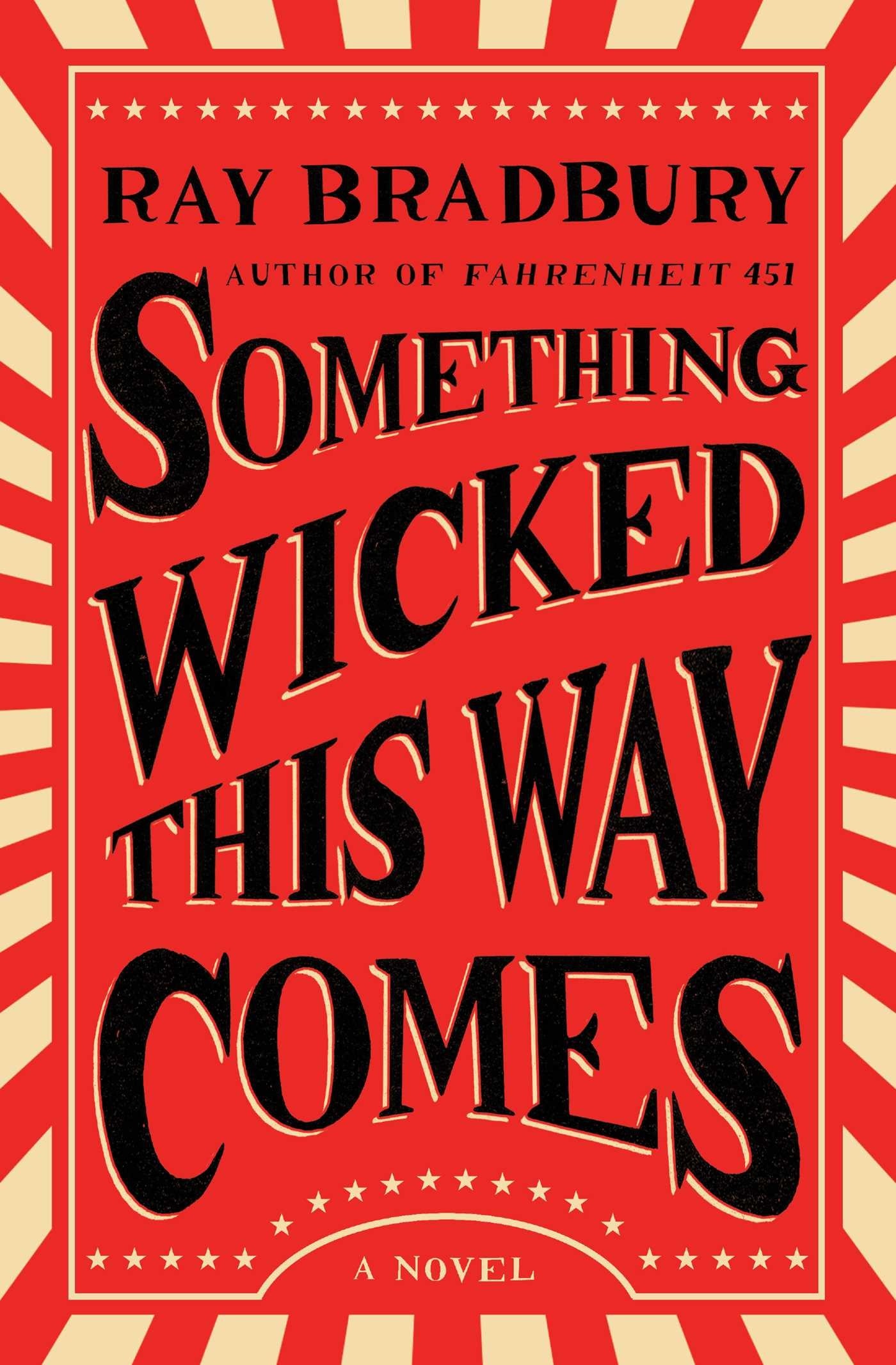 Something Wicked This Way Comes: A Novel by Simon & Schuster
