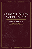 Communion With God (Vintage Puritan)