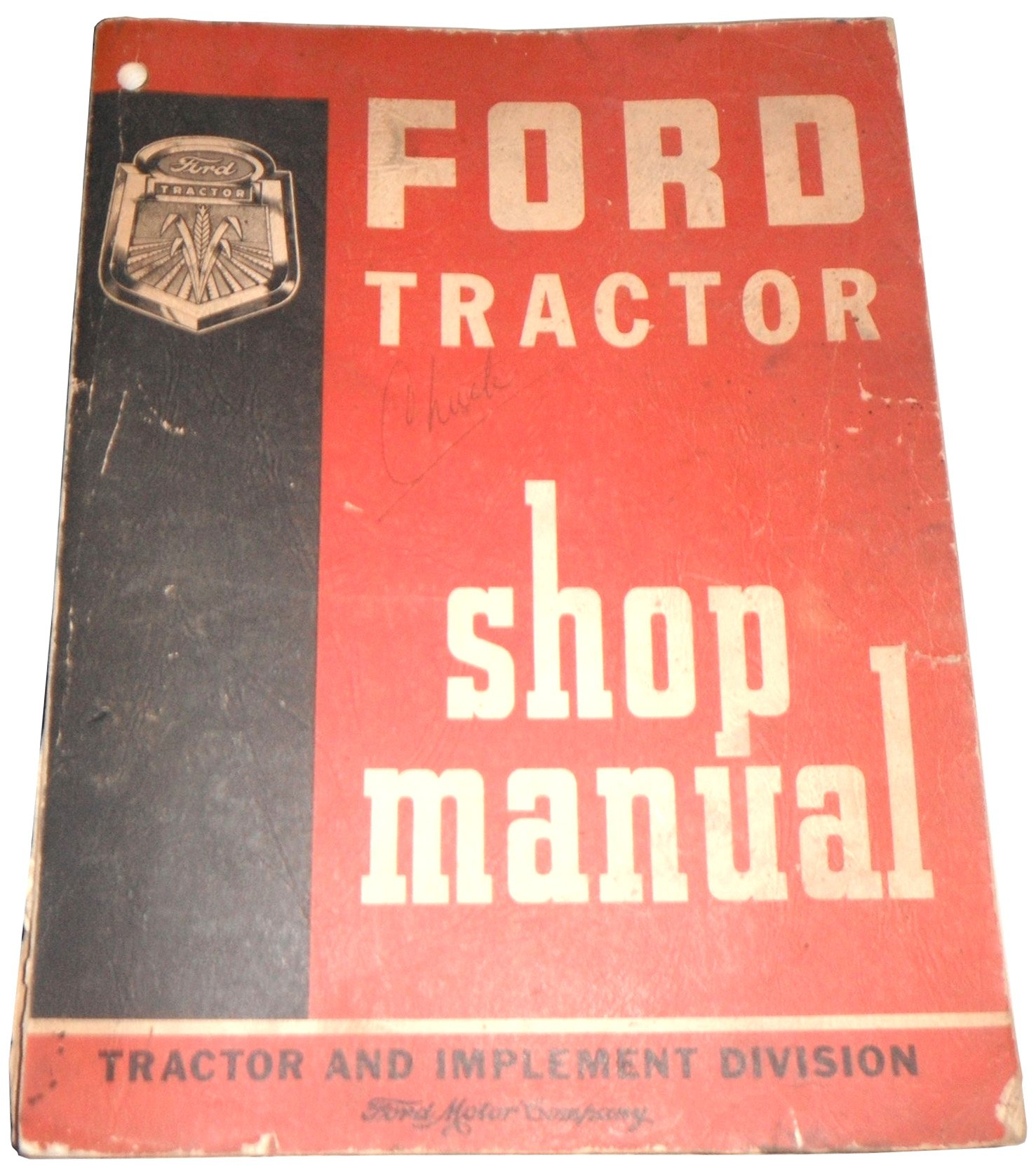 Ford Tractor Shop Manual for Series 600-700-800-900-601-701-801-901-1801:  FORD MOTOR COMPANY: Amazon.com: Books