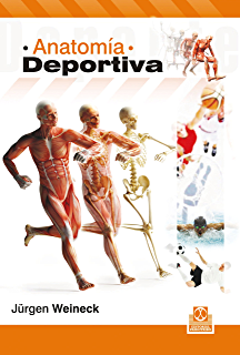 Anatomía deportiva (Medicina nº 39) (Spanish Edition)