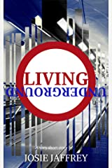 Living Underground: A very short story from paranormal romance author Josie Jaffrey Kindle Edition