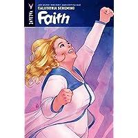 Faith Volume 2: California Scheming