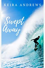 Swept Away: A Flash Rip Story Kindle Edition