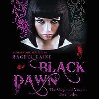 Black Dawn: Morganville Vampires, Book 12 (Unabridged)