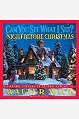 Can You See What I See? The Night Before Christmas: Picture Puzzles to Search and Solve Hardcover