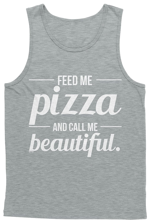 Blittzen Mens Tank Top Feed Me Pizza Call Me Beautiful