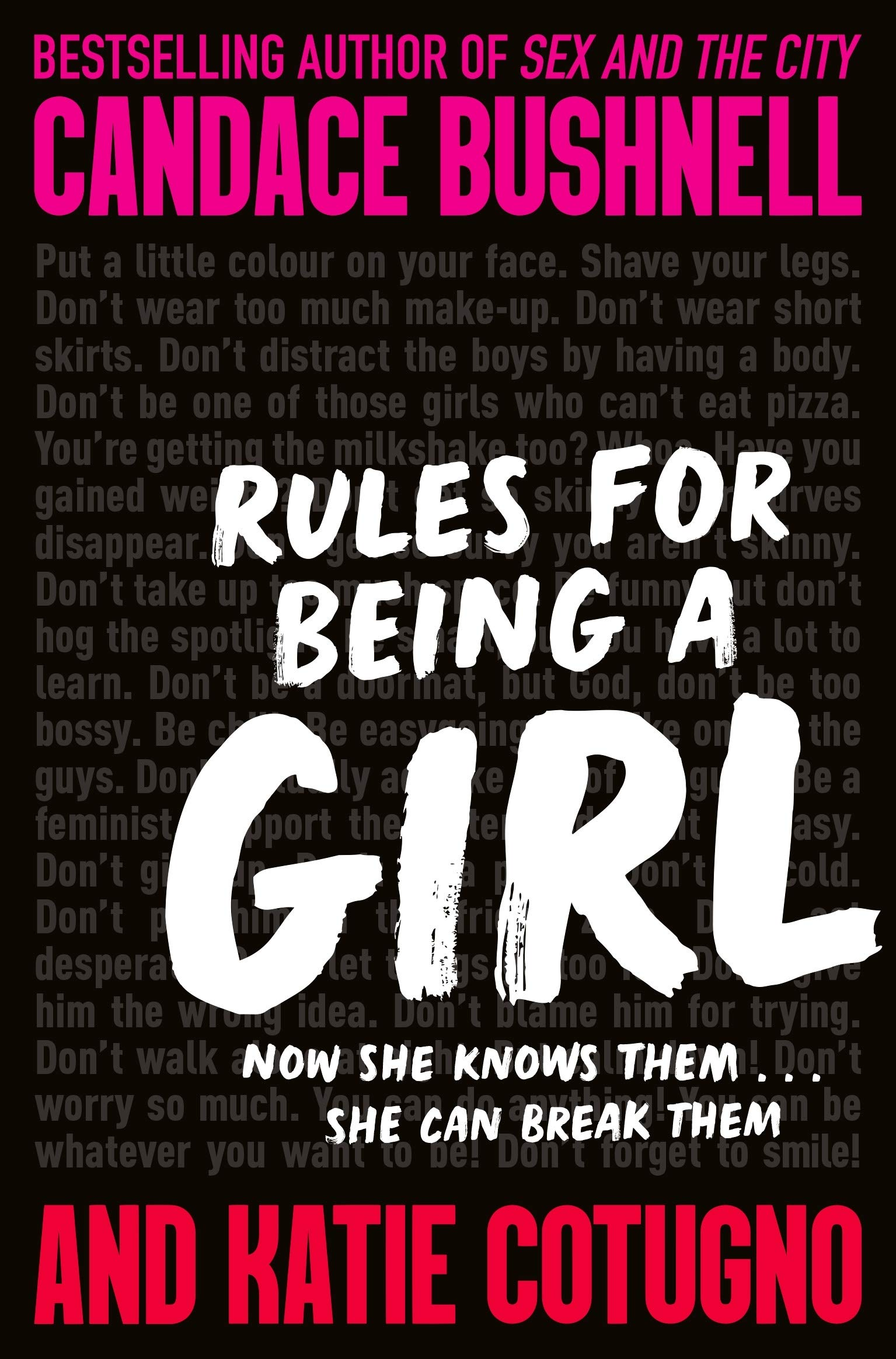 Rules for Being a Girl: Amazon.co.uk: Bushnell, Candace, Cotugno ...